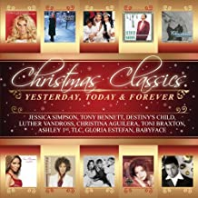 Christmas Classics: Yesterday Today Forever