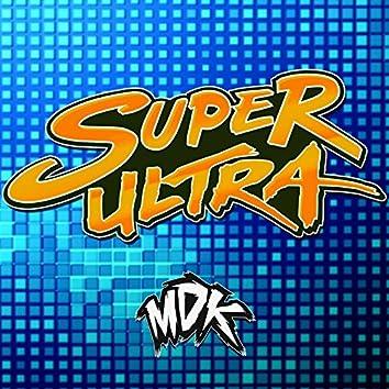 Super Ultra