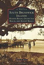 South Brunswick Islands: Holden Beach, Ocean Isle Beach, and Sunset Beach (Images of America)