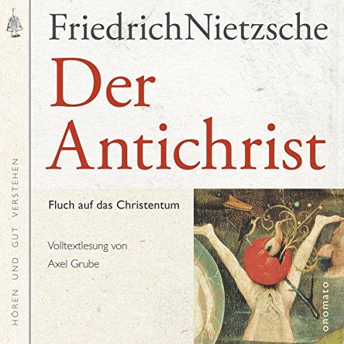 Der Antichrist: Fluch auf das Christenthum Titelbild