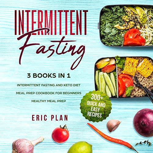 Intermittent Fasting: 3 Books in 1 Titelbild