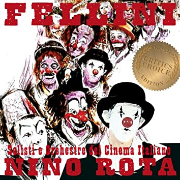 The Film Music Of Nino Rota - The Fellini Movies