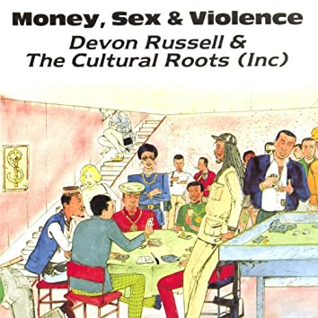 Money sex and violence