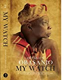 My Watch Volume 2: Political and Public Affairs