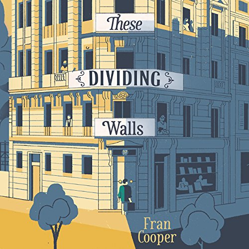 These Dividing Walls audiobook cover art