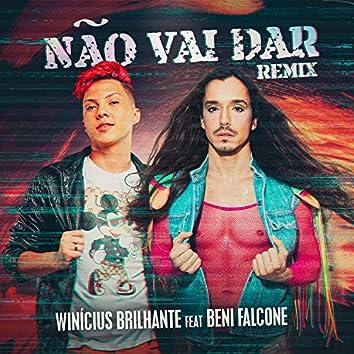 Não Vai Dar (Remix)