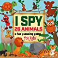 I Spy Animals - A Fun Guessing Game: An Amazing Picture Guessing Workbook for Kids Ages 2-5 Year Olds (ABC Learning Activity Books 2)