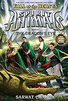 The Dragon s Eye  Spirit Animals  Fall of the Beasts Book 8   8