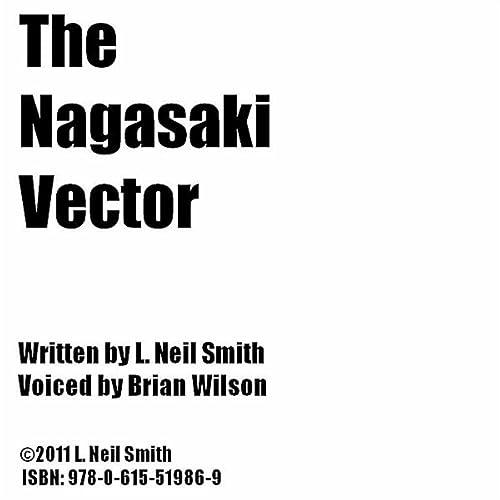 The Nagasaki Vector de L. Neil Smith & Brian Wilson en Amazon Music - Amazon.es