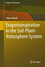 Evapotranspiration in the Soil-Plant-Atmosphere System (Progress in Soil Science)