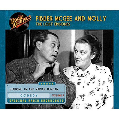 Couverture de Fibber McGee and Molly: The Lost Episodes, Volume 9