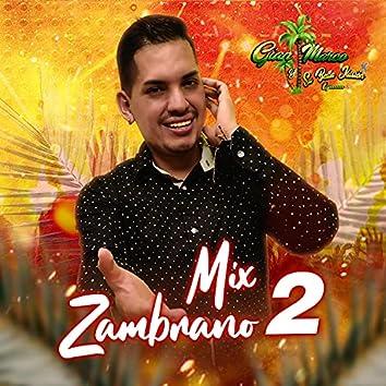 Mix Zambrano 2 (Soñe Que Regresaste, Amor en Silencio,No Llorare, Decepcionado)