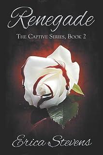 Renegade: Book 2 The Captive Series