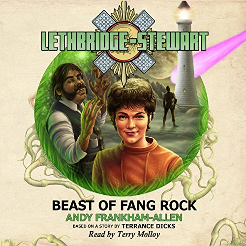 Lethbridge-Stewart: Beast of Fang Rock audiobook cover art