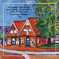 北ドイツ・バロックの作曲家たちのオルガン作品集 (Radeck・Organ Works・Flamme)