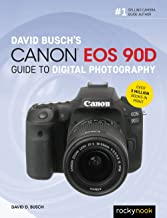 David Busch's Canon EOS 90D Guide to Digital Photography (The David Busch Camera Guide Series) (English Edition)