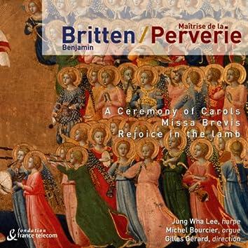 Benjamin Britten: A Ceremony of Carols, Missa Brevis & Rejoice in the Lamb