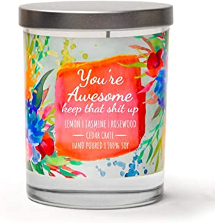 You're Awesome, Keep That Up | Lemon, Jasmine, Rosewood | Luxury Scented Soy Candles |10 Oz. Jar Candle | Decorative Aromatherapy | Best Friends | For Women | Friendship Gifts For Women