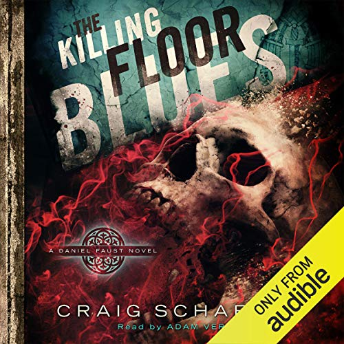 Free Ebook The Killing Floor Blues Daniel Faust Volume 5 By