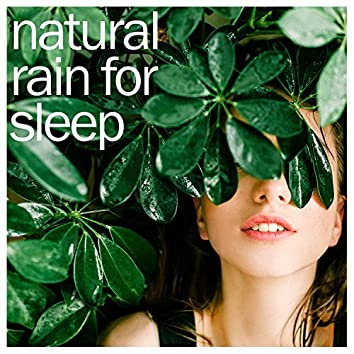 #30 Deep Sleep Rain Sounds - Ambient Background for Sleep and Meditation