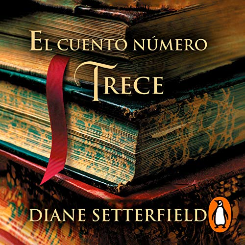 El cuento número trece [The Thirteenth Tale] cover art