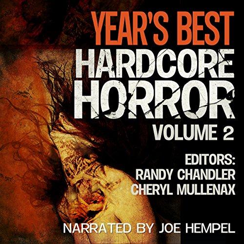 Year's Best Hardcore Horror: Volume 2 cover art