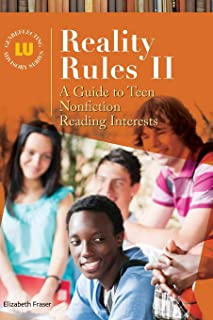 Reality Rules II: A Guide to Teen Nonfiction Reading Interests (Genreflecting Advisory Series)