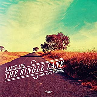 Life in the Single Lane audiobook cover art