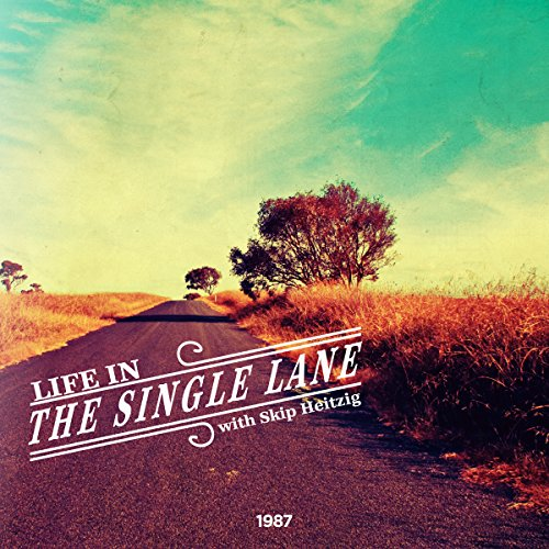 Life in the Single Lane cover art