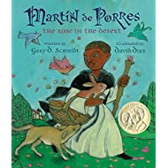 Martin de Porres: The Rose in the Desert (Pura Belpre Award Winner - Illustration)