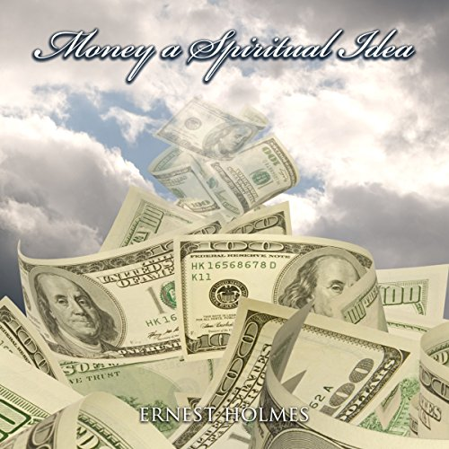 Money a Spiritual Idea audiobook cover art