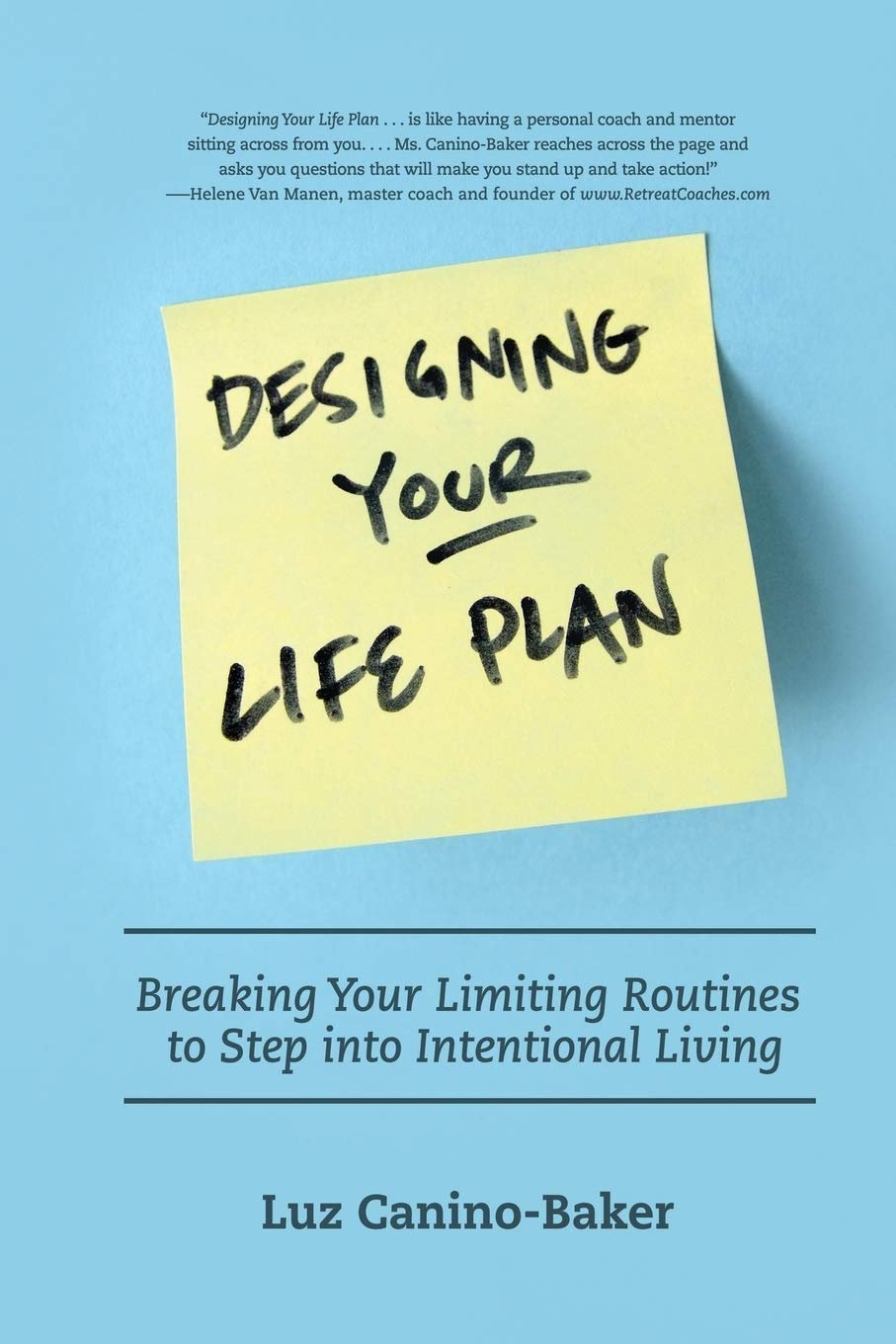 Image OfDesigning Your Life Plan: Breaking Your Limiting Routines To Step Into Intentional Living