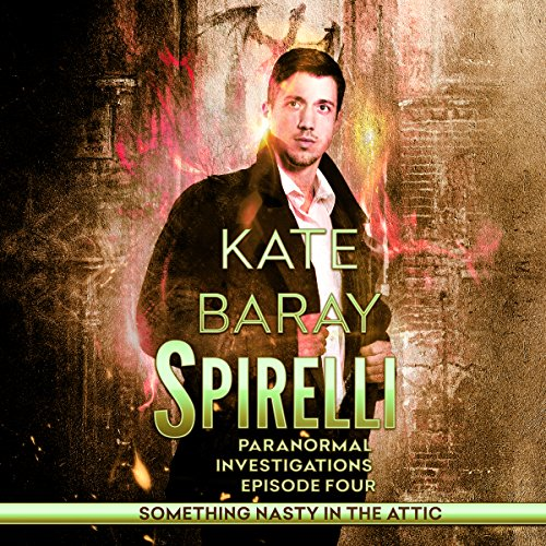 Spirelli Paranormal Investigations: Episode 4 audiobook cover art