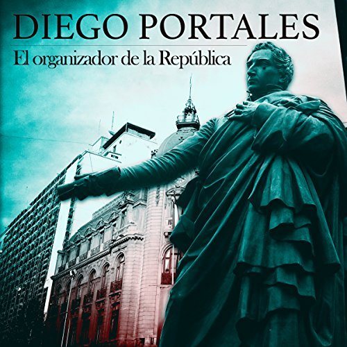 Diego Portales [Spanish Edition] audiobook cover art