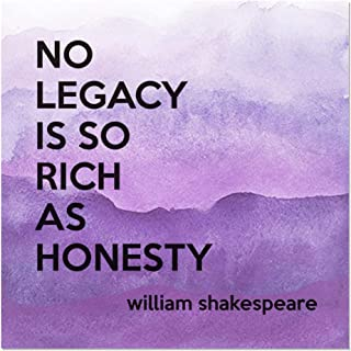 no legacy is so rich as honesty