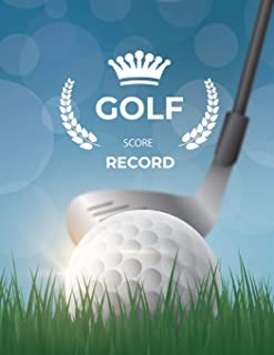 Golf Score Record: Golf Game Record Keeper Book, Golf Score, Golf score card, Golfing Log Scorecards, Size 8.5 x 11 Inch, 100 Pages