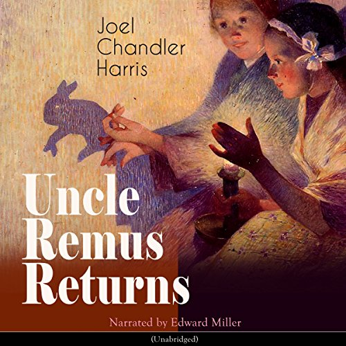 Uncle Remus Returns audiobook cover art