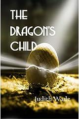 The Dragon's Child Kindle Edition