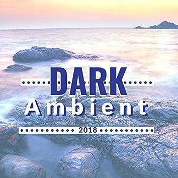 Dark Ambient 2018