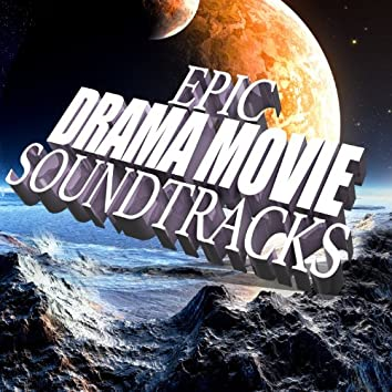 Epic Drama Movie Soundtracks - Adventure Film