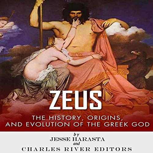 Zeus: The Origins and History of the Greek God audiobook cover art
