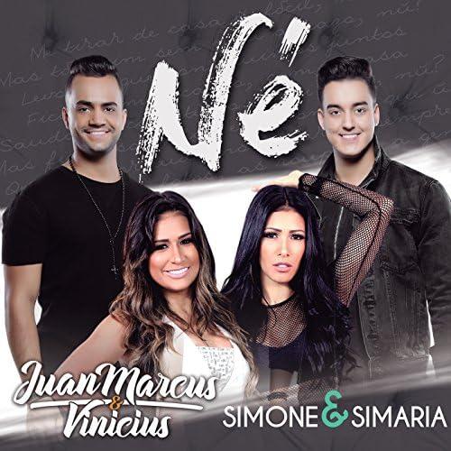Juan Marcus & Vinicius & Simone & Simaria