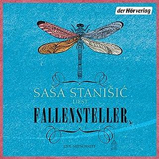 Fallensteller                   Autor:                                                                                                                                 Sasa Stanisic                               Sprecher:                                                                                                                                 Sasa Stanisic                      Spieldauer: 3 Std. und 51 Min.     18 Bewertungen     Gesamt 3,6
