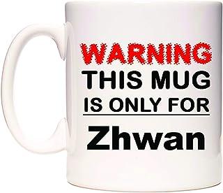 Warning This Mug is ONLY for Zhwan Tasse de WeDoMugs®