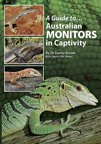 A Guide to Australian Monitors in Captivity (English Edition)