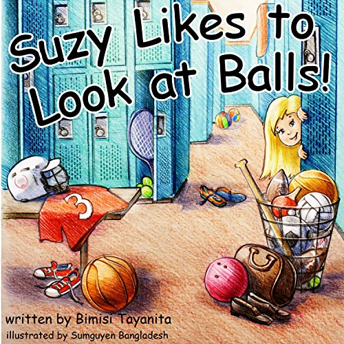 Suzy Likes to Look at Balls