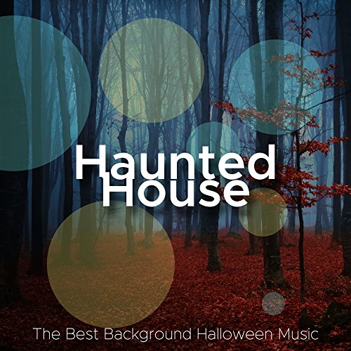 Haunted House - The Best Background Halloween Music for Parties in Denver, Los Angeles, Chicago, San Francisco, New York
