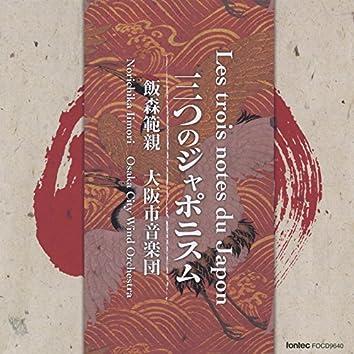 Les Trois Notes Du Japon