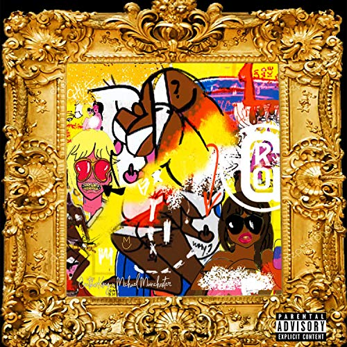 In My Grill (feat. Michael Manchester) [Explicit]