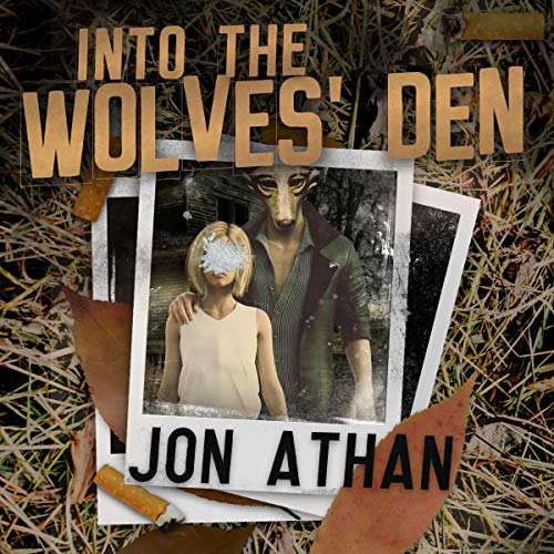 Into the Wolves' Den cover art